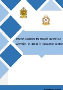 Interim guideline for Malaria Prevention in COVID 19 Quarantine Centres 2020